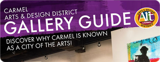 Carmel Arts & Design District Gallery Guide